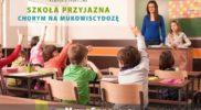 """Rusza kampania społeczna """"Szkoła przyjazna chorym na mukowiscydozę"""""""