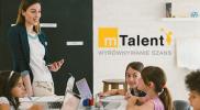 mTalent – nowoczesne rozwiązania dla dzieci ze specjalnymi potrzebami rozwojowymi i edukacyjnymi